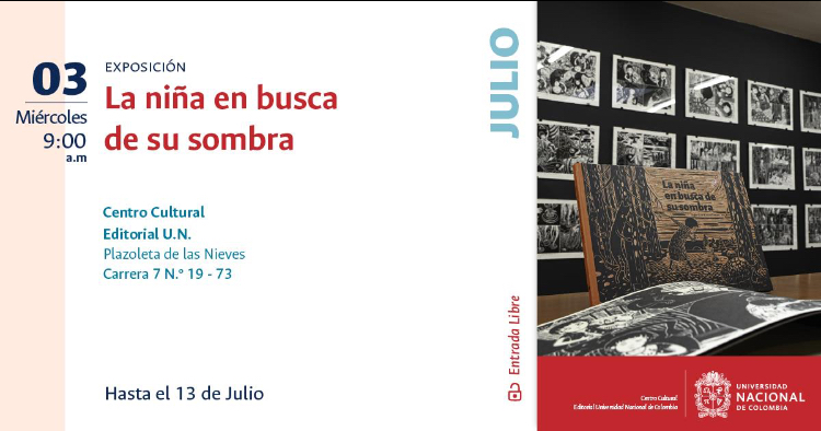 Exhibition of LA NIÑA EN BUSCA DE SU SOMBRA
